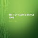 Best of Club & Dance 2002 (mixed by C-Dog) (CD 2/3)