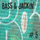 Bass & Jackin' House Vol. 5