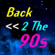 Back 2 The 90s - Show 7 - 21/04/2018