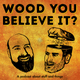 Wood You Believe It - Episode 2 - TOLKIEN WHITE GUYS