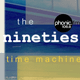 The Nineties Time Machine on Phonic.fm - 15th January 2018