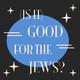 "Episode #128: ""Kushner in the WH, JCCs in peril."""