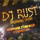 DJ Rust - Happy Electro Year (Breaking Show #55)