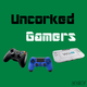 Uncorked Gamers 178