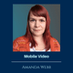 Ep 111: Mobile Video with Amanda Webb