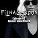 Episode 69 - Atomic Giant Lizard