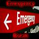 Emergency Break