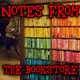 Notes From The Bookstore # 11