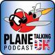 Plane Talking UK Podcast Episode 187