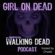 Episode 056 - The Walking Dead 808 - How It's Gotta Be