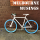 Melbourne Musings Episode 52