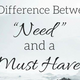 The Difference Between a Need and a Must Have - Audio