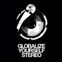 Globalize Yourself Stereo